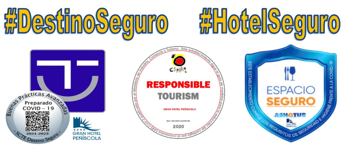 Turismo seguro en Gran Hotel Peñíscola